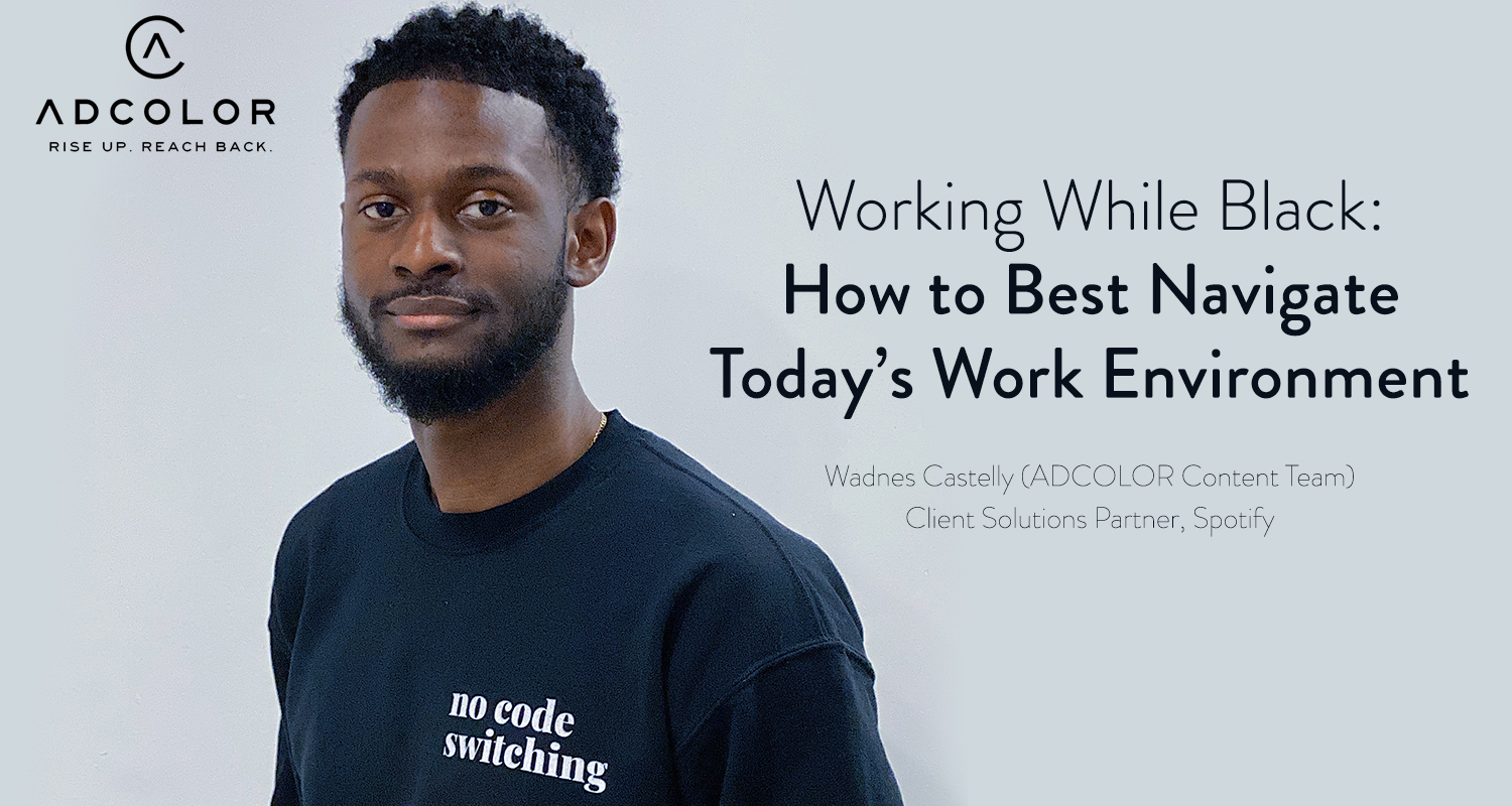 Working While Black: How to Best Navigate Today's Work Environment
