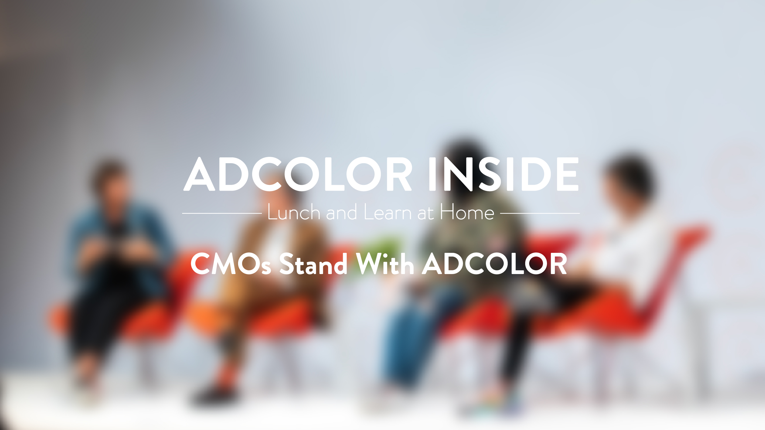 ADCOLOR Inside: CMOs Stand with ADCOLOR