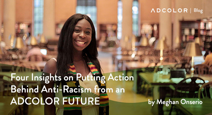 Four Insights on Putting Action Behind Anti-Racism from an ADCOLOR FUTURE