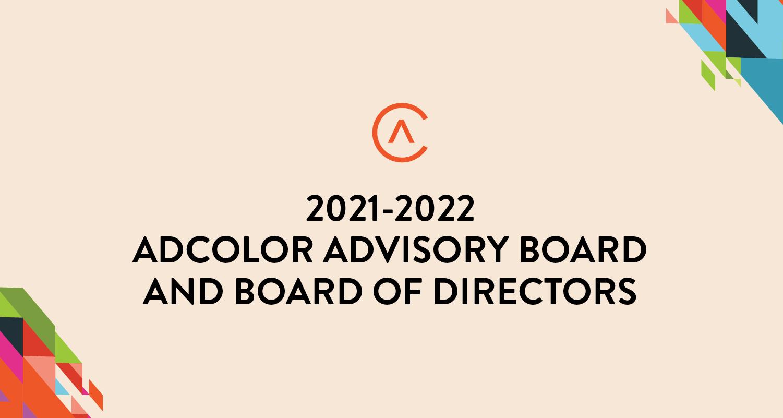 ADCOLOR Announces 2021-2022 ADCOLOR Advisory Board and Board of Directors